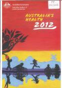 CHAPTER 1 AUSRALIA'S HEALTH IN CONTEXT (30 June 2012)