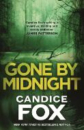 Gone by midnight / Candice Fox