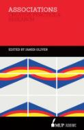 Associations : creative practice and research / edited by James Oliver